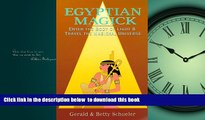 liberty book  Egyptian Magick: Enter the Body of Light   Travel the Magickal Universe (Llewellyn s