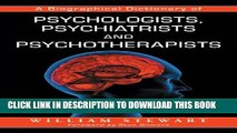Best Seller A Biographical Dictionary of Psychologists, Psychiatrists and Psychotherapists Free