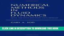 [PDF] Download Numerical Methods in Fluid Dynamics: Initial and Initial Boundary-Value Problems