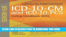 Ebook ICD-10-CM and ICD-10-PCS Coding Handbook, with Answers, 2015 Rev. Ed. Free Read