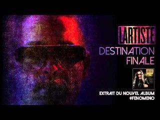 Lartiste - Extrait De Destination Finale (Audio Officiel)