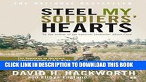 Ebook Steel My Soldiers  Hearts: The Hopeless to Hardcore Transformation of U.S. Army, 4th