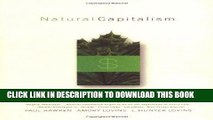 [FREE] Download Natural Capitalism: Creating the Next Industrial Revolution PDF EPUB