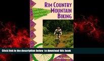 Best book  Rim Country Mountain Biking: Great Rides Along Arizona s Mogollon Rim (The Pruett