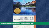 Best book  Yosemite   the Southern Sierra Nevada: Includes Mammoth Lakes, Sequoia, Kings Canyon