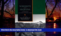 Best books  Yosemite and Sequoia: A Century of California National Parks READ ONLINE