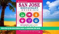 liberty books  San Jose Restaurant Guide 2016: Best Rated Restaurants in San Jose, California -