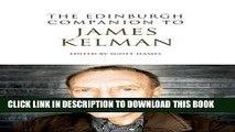 Best Seller The Edinburgh Companion to James Kelman (Edinburgh Companions to Scottish Literature)