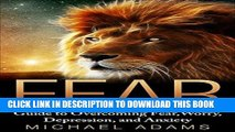 Best Seller Fear  Guide To Overcoming Fear, Worry, Depression and Anxiety (Fear, overcoming fear,