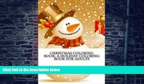 Buy Christmas Coloring Book Christmas Coloring Book: A Creative Holiday Coloring Book for Adults