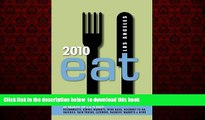 Read books  Eat 2010 Los Angeles: The Food Lover s Guide to Los Angeles (Eat Los Angeles: The Food