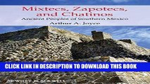 Best Seller Mixtecs, Zapotecs, and Chatinos: Ancient Peoples of Southern Mexico Free Read