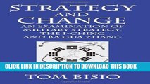 Best Seller Strategy and Change: An Examination of Military Strategy, the I-Ching and Ba Gua Zhang