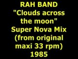 "RAH BAND  ""Clouds across the moon""  Maxi 33 rpm"