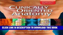 Ebook Moore, Clinically Oriented Anatomy, 6e: Softcover North American Ed.; and Clemente, Anatomy: