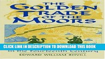 [PDF] The Golden Trade of the Moors: West African Kingdoms in the Fourteenth Century Full Collection