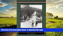 liberty books  America s Switzerland: Estes Park and Rocky Mountain National Park, the Growth