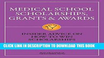 [PDF] Mobi Medical School Scholarships, Grants   Awards: Insider Advice on How to Win Scholarships