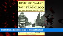Read books  Historic Walks in San Francisco: 18 Trails Through the City s Past BOOOK ONLINE