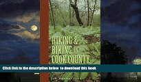 Read books  Hiking and Biking in Cook County Illinois (Third in a Series of Chicagoland Hiking and