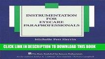Best Seller Instrumentation for Eyecare Paraprofessionals (The Basic Bookshelf for Eyecare