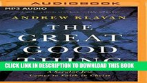 [PDF] The Great Good Thing: A Secular Jew Comes to Faith in Christ Popular Colection