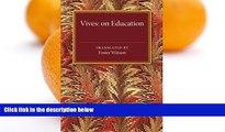 Buy NOW  Vives: On Education: A Translation of the De tradendis disciplinis of Juan Luis Vives