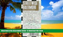 liberty books  Streetwise Baltimore Map - Laminated City Center Street Map of Baltimore, Maryland