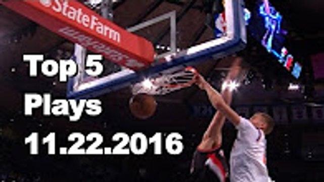 Top 5 NBA Plays 112216