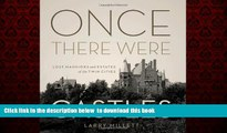 liberty books  Once There Were Castles: Lost Mansions and Estates of the Twin Cities BOOOK ONLINE