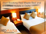 Booking at One of the Best Bed and Breakfast Hotels in New Delhi India