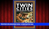 liberty books  Twin Cities Restaurant Guide: 120 Fabulous Dining Choices by Minnesota s Premier