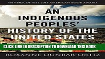 [READ] Online An Indigenous Peoples  History of the United States (ReVisioning American History)
