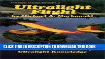 [PDF] FREE Ultralight Flight: The Pilot s Handbook of Ultralight Knowledge (Ultralight Aviation