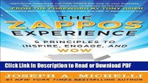 Read The Zappos Experience: 5 Principles to Inspire, Engage, and WOW [Hardcover] [2011] (Author)