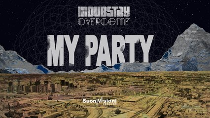 Indubstry - My Party