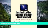 Big Sales  Instant Letter Sounds Student Workbook #1: Slide Sounds: i  n  f (Volume 1)  Premium