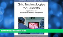 Buy NOW  Grid Technologies for E-Health: Applications for Telemedicine Services and Delivery