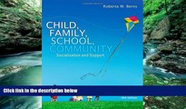Buy NOW  Child, Family, School, Community: Socialization and Support  Premium Ebooks Online Ebooks