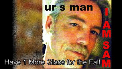 Have 1 More Glass For The Fall By UR S MAN (Sam Reeves) #lyrics