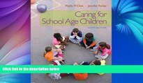 Buy NOW  Caring for School-Age Children (PSY 681 Ethical, Historical, Legal, and Professional