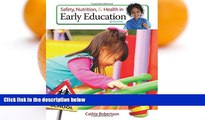 Big Sales  Safety, Nutrition and Health in Early Education  Premium Ebooks Best Seller in USA