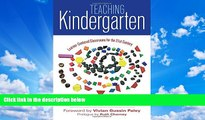 Deals in Books  Teaching Kindergarten: Learner-Centered Classrooms for the 21st Century (Early