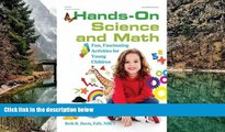 Big Sales  Hands-On Science and Math: Fun, Fascinating Activities for Young Children  Premium