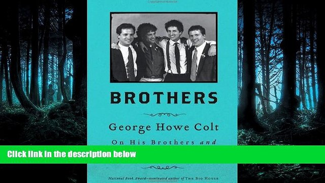 READ book  Brothers: On His Brothers and Brothers in History  FREE BOOOK ONLINE