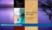 Deals in Books  Educating Nurses: A Call for Radical Transformation  Premium Ebooks Online Ebooks