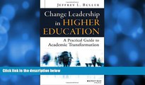 Deals in Books  Change Leadership in Higher Education: A Practical Guide to Academic