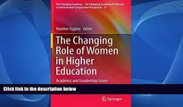 Deals in Books  The Changing Role of Women in Higher Education: Academic and Leadership Issues