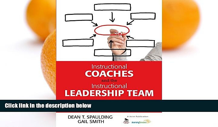 READ NOW  Instructional Coaches and the Instructional Leadership Team: A Guide for School-Building