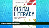 Full Online [PDF]  Mastering Digital Literacy (Contemporary Perspectives on Literacy)  READ ONLINE